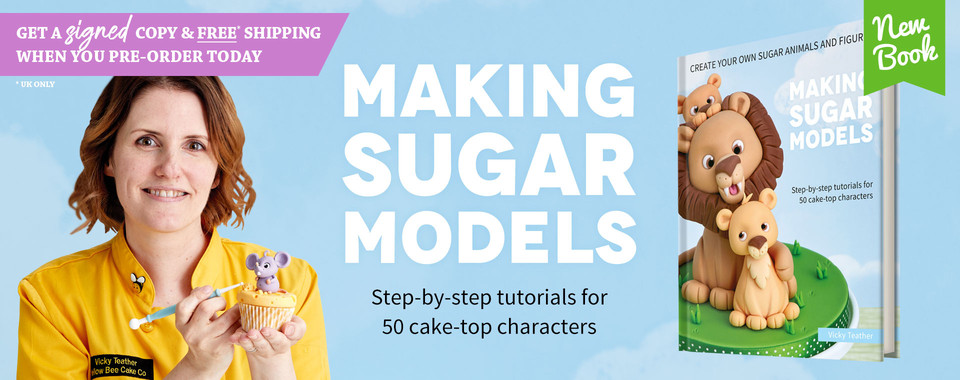 NEW BOOK Making Sugar Models by Vicky Teather