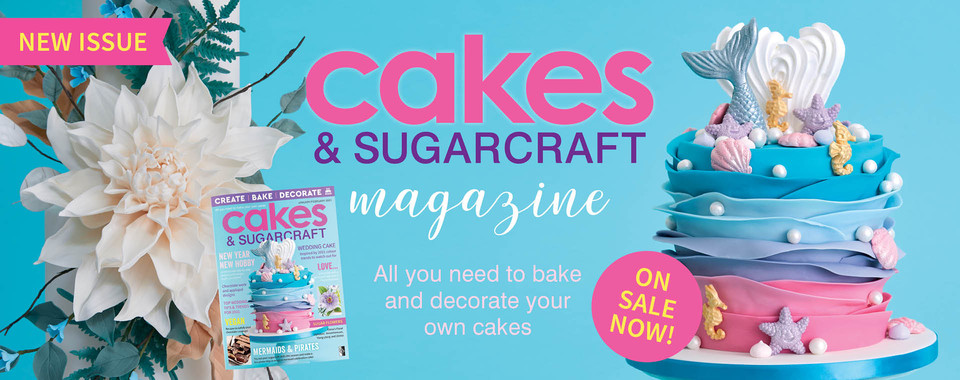 The latest issue of Cakes & Sugarcraft Magazine is out now. Order your copy today!