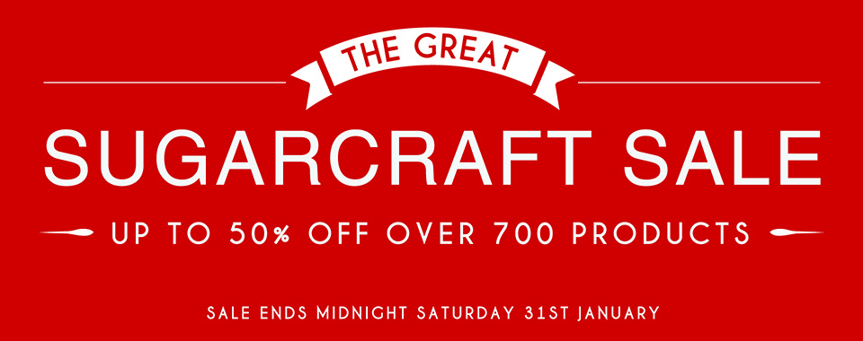 The great sugarcraft sale, up to 50% off over 700 products