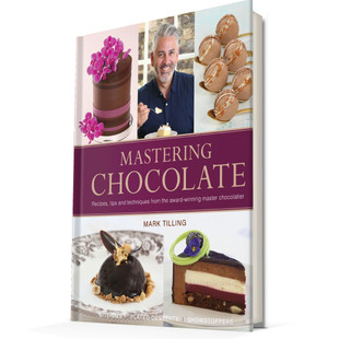 Mark Tilling's Mastering Chocolate