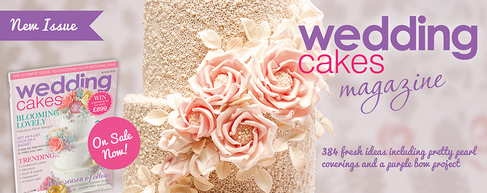 New issue of Wedding Cakes Magazine out now